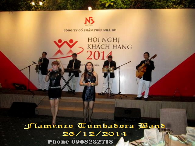 Ban Nhac Flamenco Tumbadora 26 12 2014 Hoi Nghi Khach Hang Thep Nha Be Gem Center