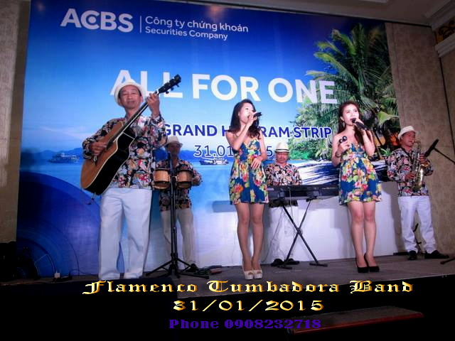 Ban Nhac Flamenco Tumbadora 31 01 2015 ACBS Gala Dinner The Grand Ho Tram Resort