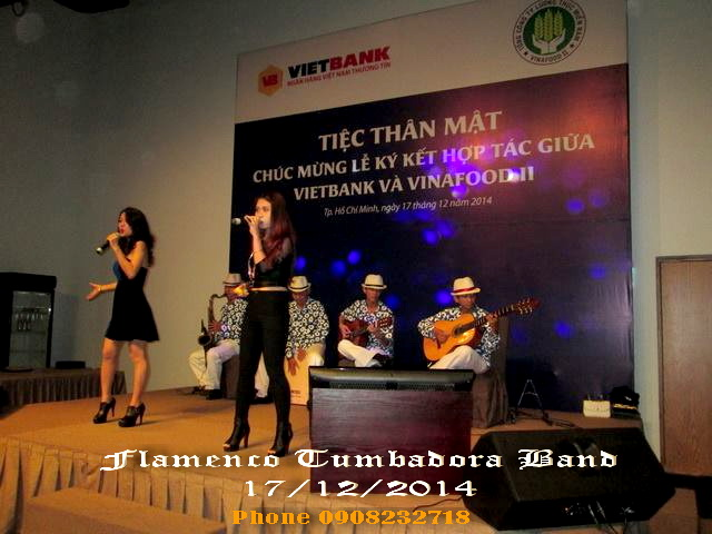 Flamenco Tumbadora Band 07 12 2014 Vietin Bank Gala Dinner Gem Center